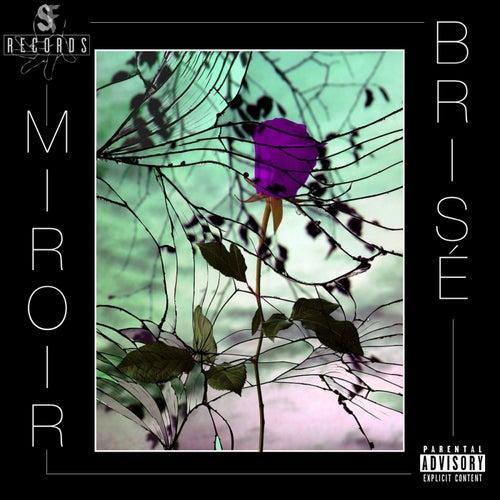 Miroir brisé by SOJA
