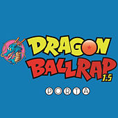 Dragon Ball Rap 1.5 by Porta