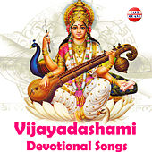 Vijayadashami Devotional Songs by Various Artists
