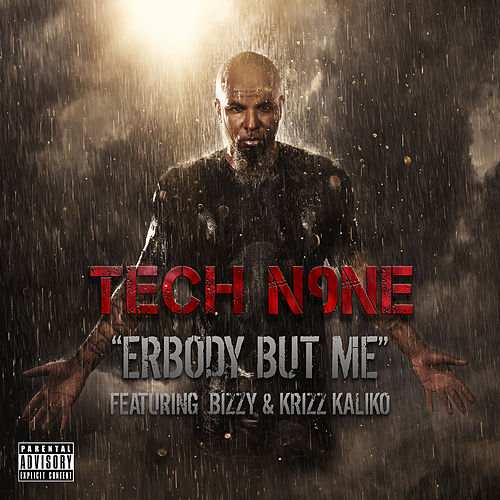 Erbody But Me by Tech N9ne