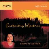 Enchanting Mantras by Sadhana Sargam