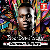 The Certificate by Duncan Mighty