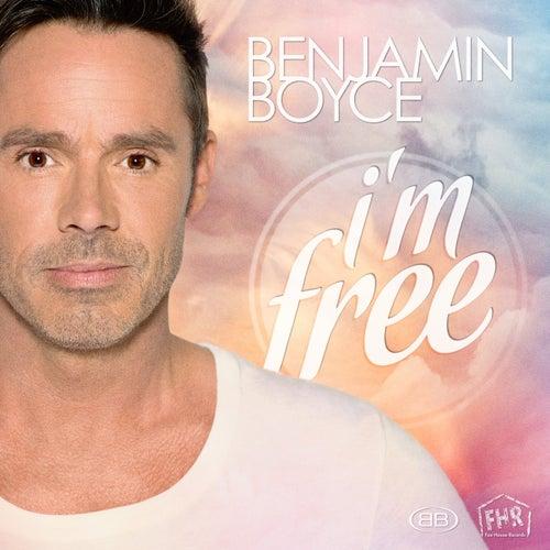 I'm Free by Benjamin Boyce