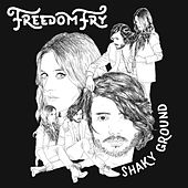 Shaky Ground (Acoustic) by Freedom Fry