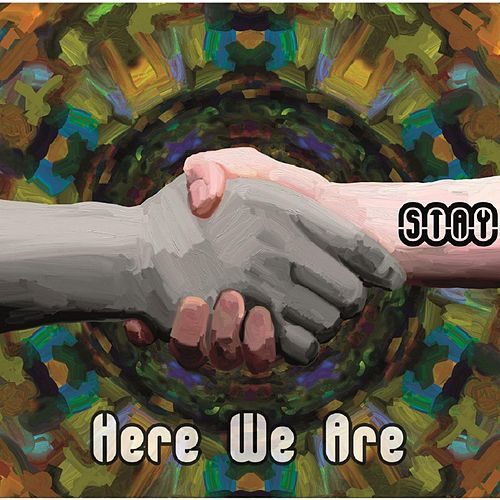 Here We Are by Stay