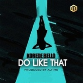 Do like That by Korede Bello