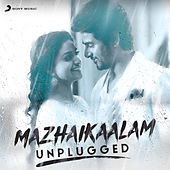Mazhaikaalam (Unplugged) by Various Artists