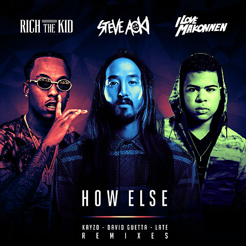 How Else (Remixes) by Steve Aoki