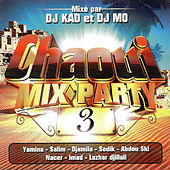 Chaoui Mix Party, Vol. 3 by Various Artists