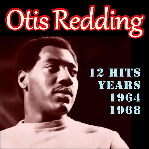 Hits Years 1964-1968 by Otis Redding