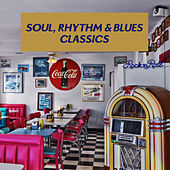 Soul, Rhythm & Blues Classics by Various Artists