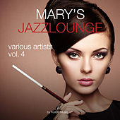 Marry's Jazzlounge, Vol. 4 (Compiled By Kolibri Musique) by Various Artists