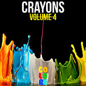 Crayons, Vol. 4 by Various Artists