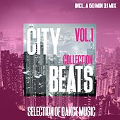 City Beats Collection, Vol. 1 - Selection of Dance Music by Various Artists