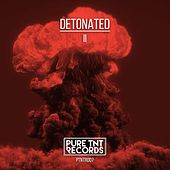 Detonated II by Various Artists