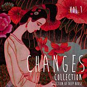 Changes Collection, Vol. 1 - Selection of Deep House by Various Artists