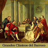 Grandes Clásicos del Barroco by Various Artists