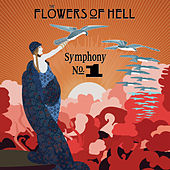 Symphony No.1 by The Flowers Of Hell