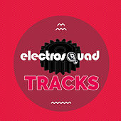 Electrosquad Tracks by Various Artists