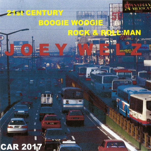 21st Century Boogie Woogie Rock & Roll Man by Joey Welz