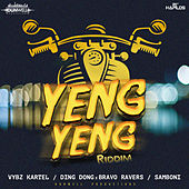 Yeng Yeng Riddim by Various Artists