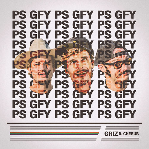 Ps Gfy by Griz