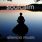 Soul Calm: Spa Soundscapes for Deep Relaxation, Stress Relief & Wellbeing by Silencio Music