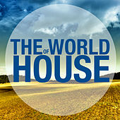 The World of House by Various Artists