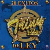 20 Éxitos de Ley by Triny Y La Leyenda