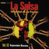 La Salsa, Identidad de un Pueblo - Vol. 10 Expresión Bacana by Various Artists