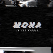 In the Middle by Mona