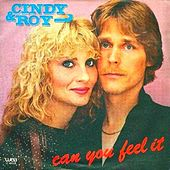 Can You Feel It by Cindy