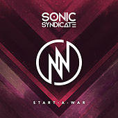 Start A War by Sonic Syndicate