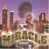 Miracle by Miracle
