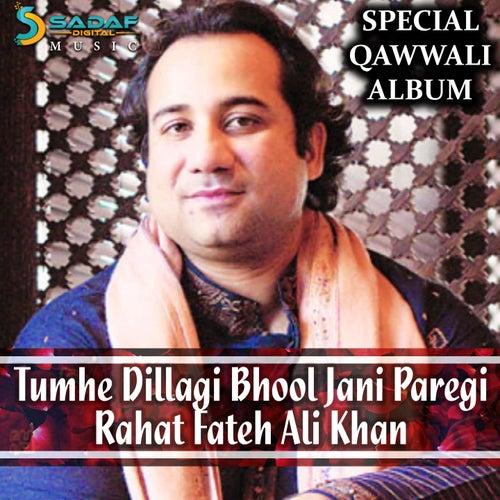 Tumhain Dil Lagi Bhool Jani Paregi by Rahat Fateh Ali Khan