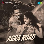 Agra Road (Original Motion Picture Soundtrack) by Various Artists