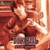 Dil Ki Baat by Junaid Jamshed