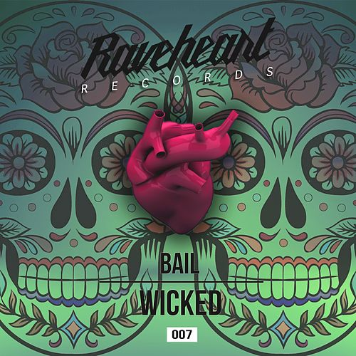 Wicked by Bail