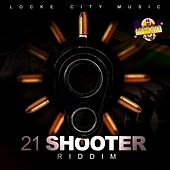 21 Shooter Riddim von Various Artists