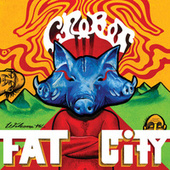 Welcome To Fat City by Crobot