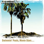 Swimmin' Pools, Movie Stars… by Dwight Yoakam