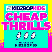 Cheap Thrills by KIDZ BOP Kids