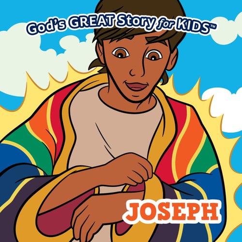 God's Great Story for Kids Joseph by David Huntsinger