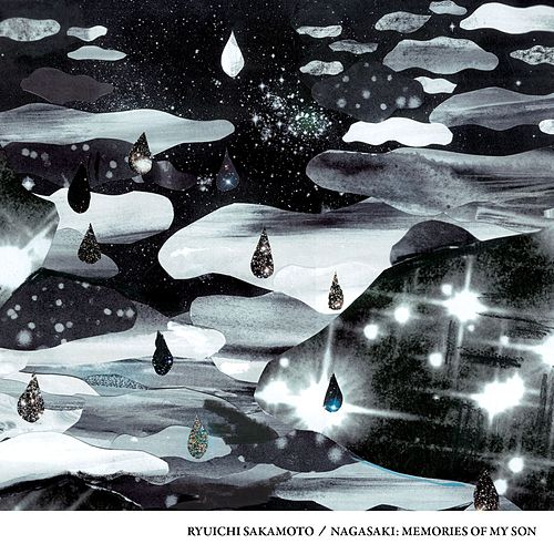 Nagasaki: Memories Of My Son (Original Soundtrack Album) by Ryuichi Sakamoto
