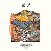 Return to Love by LVL UP