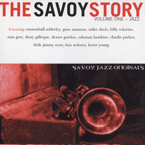 The Savoy Story, Vol. 1: Jazz by Various Artists