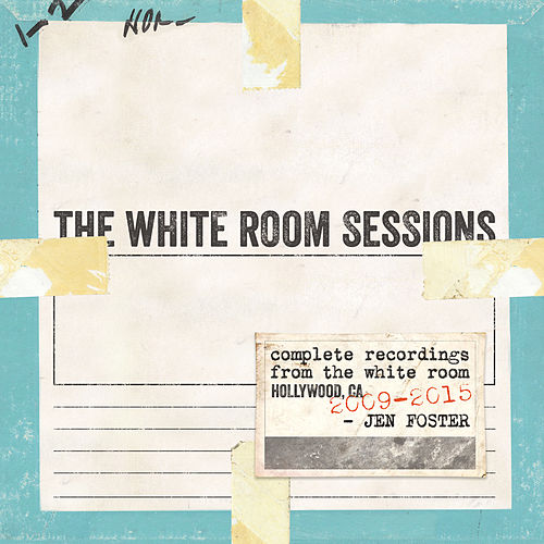 The White Room Sessions by Jen Foster