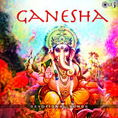 Ganesha -Devotional Songs by Various Artists