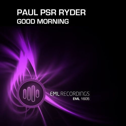 Good Morning by Paul Psr Ryder