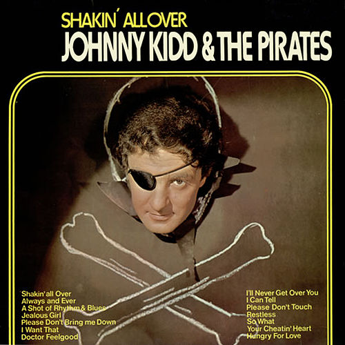 Shakin' All Over von Johnny Kidd